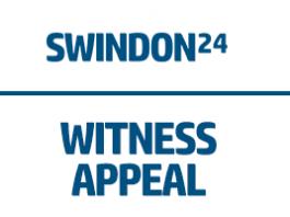 Swindon 24 Witness Appeal