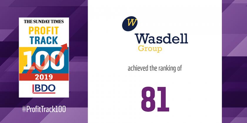 Sunday Times Profit track 100 2019 81st place Wasdell